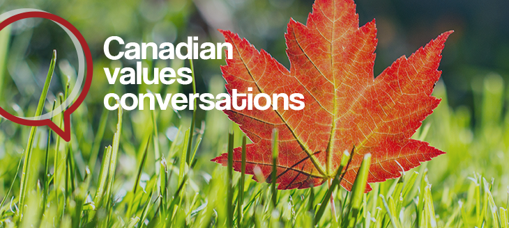CANADIAN VALUES CONVERSATIONS LAUNCH